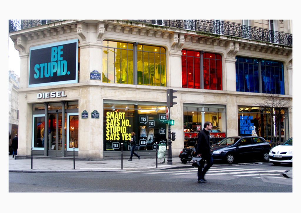 Diesel - Window displays - Be stupid
